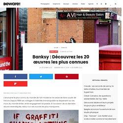 Tour du monde des 20 œuvres les plus connues de Banksy