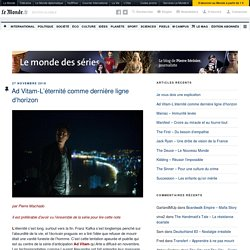 Le Monde Des Séries - Blog LeMonde.fr