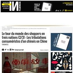 Le tour du monde des shoppers en trois nations (2/3) : Les...