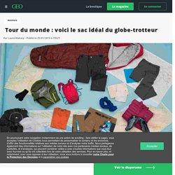 Tour du monde : voici le sac idéal du globe-trotteur