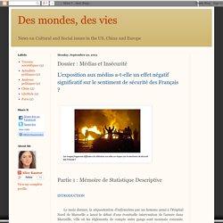 Des mondes, des vies: Dossier : Médias et Insécurité