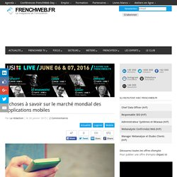 9 choses à savoir sur le marché mondial des applications mobiles