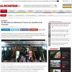 Un Mondial du bâtiment à l'heure du durable et de l'humain - 03/11/17