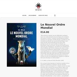 Le Nouvel Ordre Mondial – Les Éditions du Rubicon