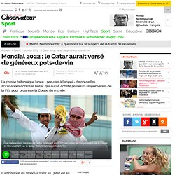 Mondial 2022 : le Qatar aurait versé de généreux pots-de-vin