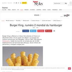 Burger King, numéro 2 mondial du hamburger - L'Express Styles