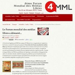 Le Forum mondial des médias libres a démarré... - 4ème Forum Mondial des Médias Libres