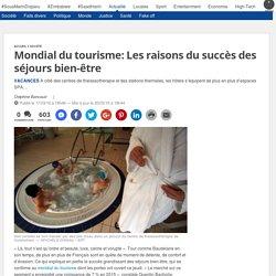 Mondial du tourisme: Les raisons du succès des séjours bien-être
