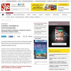 Londres, mondiale et communautariste - L'Atlas des villes