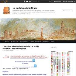 Les villes à l'échelle mondiale : le poids croissant des métropoles - Le cartable de M.Orain