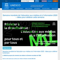 Semaine mondiale de l'éducation aux médias et à l'information 2020 – Idées pour célébrer cette semaine