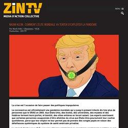 Naomi Klein : comment l'élite mondiale va tenter d'exploiter la pandémie - Zintv