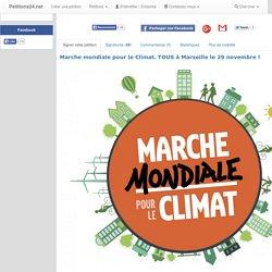 Marche mondiale pour le Climat. TOUS à Marseille le 29 novembre