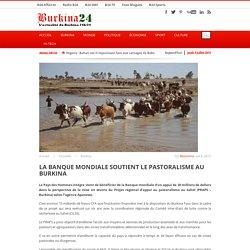La Banque mondiale soutient le pastoralisme au Burkina