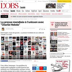 """La presse mondiale à l'unisson avec """"Charlie Hebdo"""""""