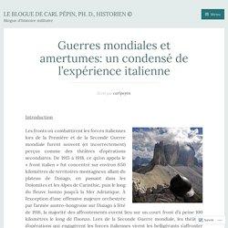 Guerres mondiales et amertumes: un condensé de l'expérience italienne – Le blogue de Carl Pépin, Ph. D., historien ©