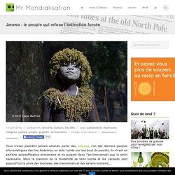 Jarawa : le peuple qui refuse l'extinction forcée