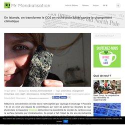 En Islande, on transforme le CO2 en roche pour lutter contre le changement climatique