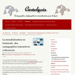 La mondialisation en terminale : des cartographies interactives à découvrir. - Cartolycée
