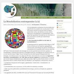 La Mondialisation contemporaine (Café Géo)