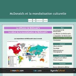 La diffusion de McDonald's - McDonald's et la mondialisation culturelle