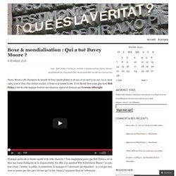Boxe & mondialisation : Qui a tué Davey Moore ?
