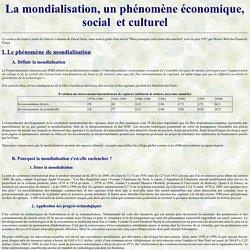 La mondialisation, phénomène économique, social et culturel