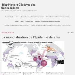 La mondialisation de l'épidémie de Zika – Blog Histoire Géo