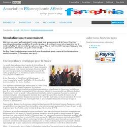 La Francophonie: Mondialisation et souveraineté