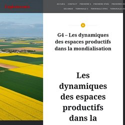 G4 – Les dynamiques des espaces productifs dans la mondialisation – Exploracours