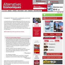 Comment réguler la mondialisation financière? n°006 Février 2010