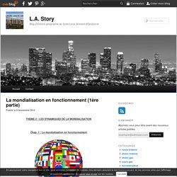La mondialisation en fonctionnement (1ère partie) - blog histoire geographie lycée eaubonne