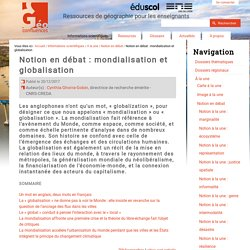 Notion en débat : mondialisation et globalisation