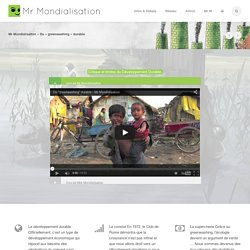 Mr Mondialisation – Du « greenwashing » durable