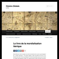Le livre de la mondialisation ibérique
