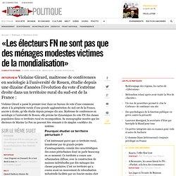 «Les électeurs FN ne sont pas que des ménages modestes victimes de la mondialisation»