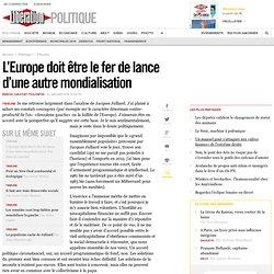 L'Europe doit être le fer de lance d'une autre mondialisation -