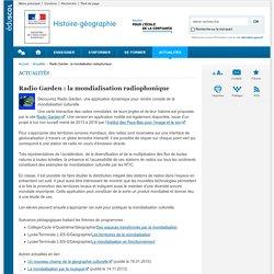 Radio Garden : la mondialisation radiophonique-Histoire-géographie-Éduscol