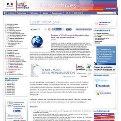 Dossier n° 29 - Énergie & Mondialisation : vers une nouvelle donne ?