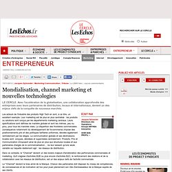Mondialisation, channel marketing et nouvelles technologies