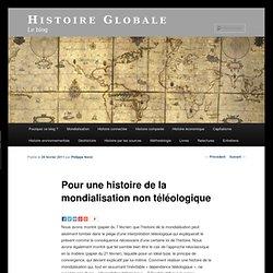 Pour une histoire de la mondialisation non-téléologique