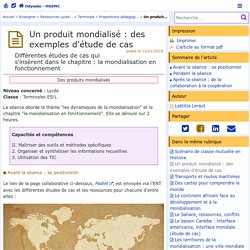 Un produit mondialisé : des exemples d'étude de cas- Odyssée: Histoire Géographie Éducation civique
