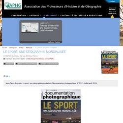 Le sport, une géographie mondialisée - Association des Professeurs d'Histoire et de Géographie