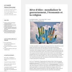 Rêve d'élite : mondialiser le gouvernement, l'économie et la religion