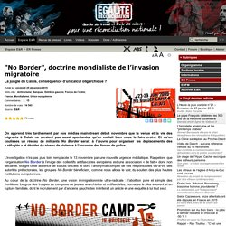 """No Border"", doctrine mondialiste de l'invasion migratoire"