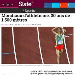 Mondiaux d'athlétisme: 30 ans de 1.500 mètres