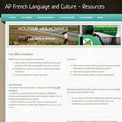 Les défis mondiaux / Global Challenges - AP French Language and Culture - Resources
