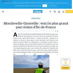 Mondreville-gironville : voici le plus grand parc éolien d'île-de-france - le Parisien