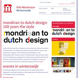 Mondrian to Dutch Design: 100 years The Style