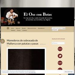 Monederos de sobrasada de Mallorca con patatas y pasas « El Oso con Botas